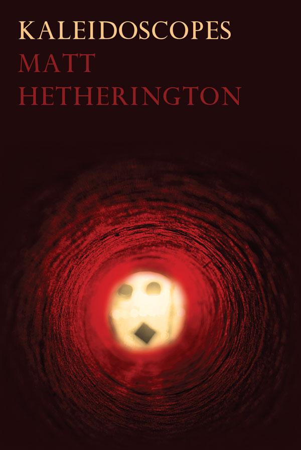 Kaleidoscopes by Matt Hetherington