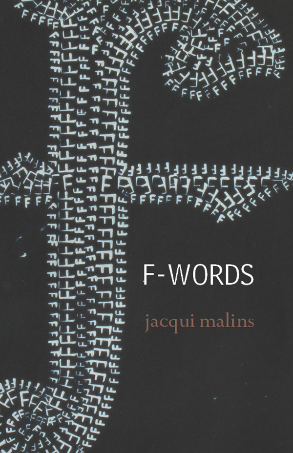 f-words by jacqui malins